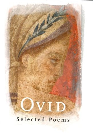 Ovid: Selected Poems: Ovid -- Selected by David Hopkins