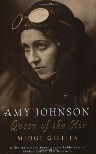 Amy Johnson: Queen Of The Air (FINE COPY OF SCARCE PAPERBACK FIRST EDITION, FIRST PRINTING SIGNED...