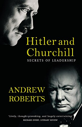 9780753817780: Hitler and Churchill: Secrets of Leadership