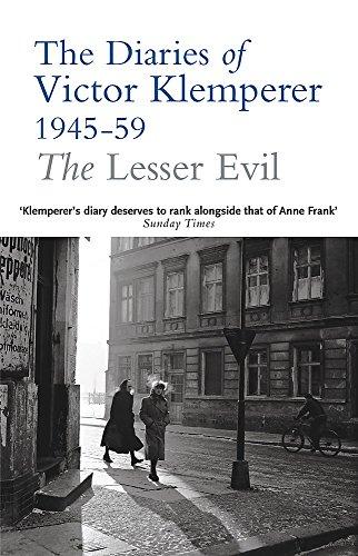 9780753817940: The Lesser Evil: The Diaries of Victor Klemperer 1945-1959: Lesser Evil, 1945-1959