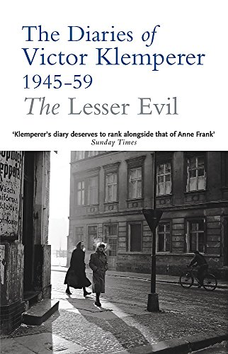 9780753817940: The Lesser Evil: The Diaries of Victor Klemperer 1945-1959