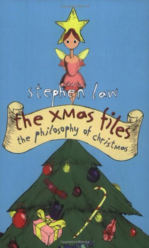 The Xmas Files: The Philosophy of Christmas (0753817950) by Law, Stephen