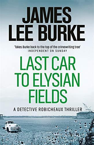 9780753817964: Last Car To Elysian Fields (Dave Robicheaux)