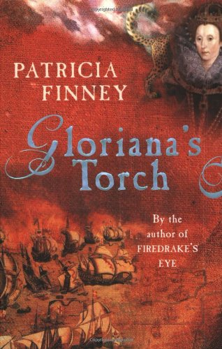 Gloriana's Torch (0753818043) by Finney, Patricia