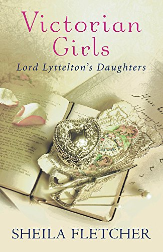 9780753818114: Victorian Girls: Lord Lyttelton's Daughters