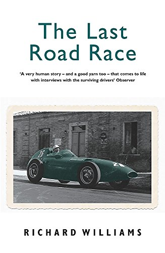 9780753818510: The Last Road Race