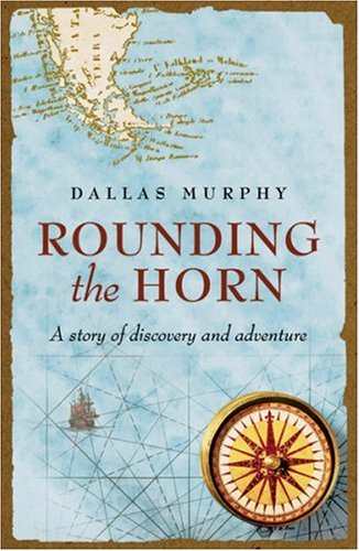 9780753818657: Rounding the Horn: A Story of Discovery and Adventure