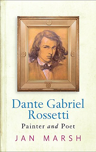 9780753818978: Dante Gabriel Rossetti: Painter And Poet