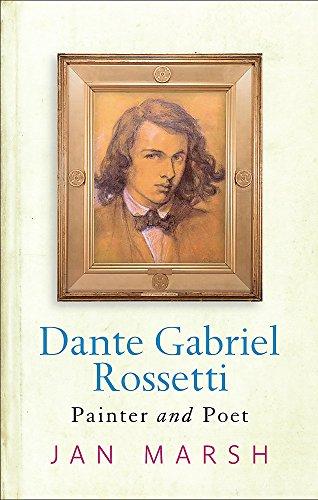 9780753818978: Dante Gabriel Rossetti: Painter and Poet
