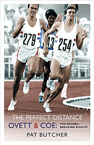 9780753819005: The Perfect Distance: Ovett and Coe: The Record Breaking Rivalry