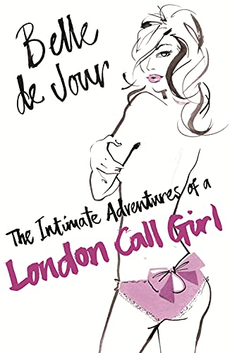 9780753819234: The Intimate Adventures Of A London Call Girl