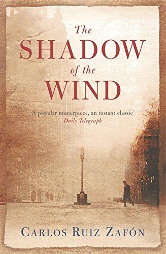 The Shadow of the Wind : A: Ruiz Zafon, Carlos