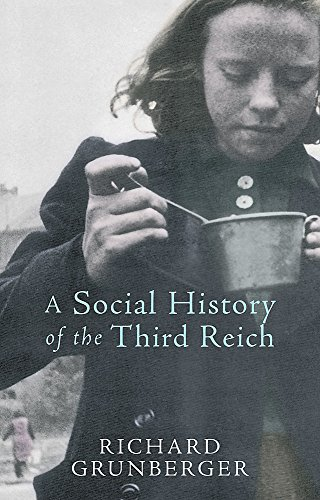 9780753819388: A Social History of the Third Reich. Richard Grunberger