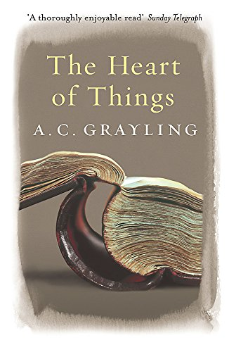 9780753819418: The Heart of Things: Applying Philosophy to the 21st Century