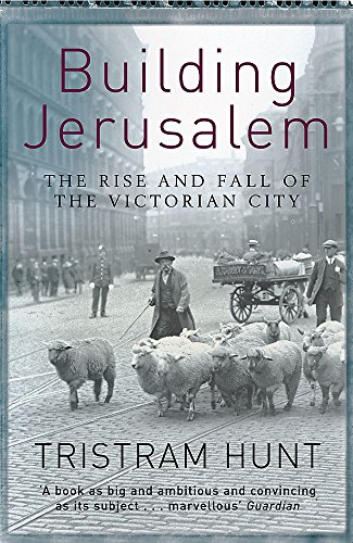 9780753819838: Building Jerusalem: The Rise and Fall of the Victorian City
