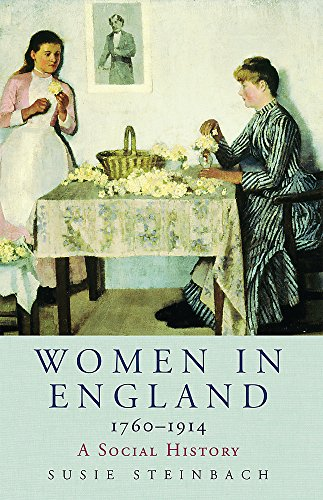9780753819890: Women in England 1760-1914: A Social History