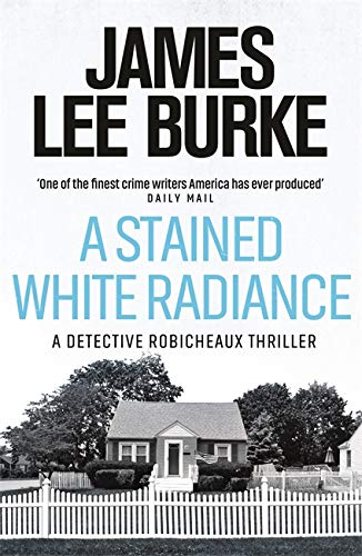 9780753820308: A Stained White Radiance (Dave Robicheaux)