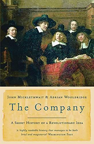 9780753820407: The Company: A Short History of a Revolutionary Idea
