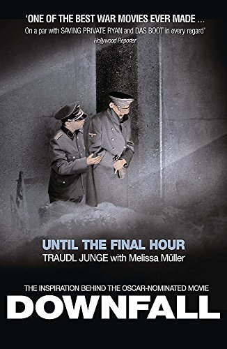 9780753820551: Until the Final Hour: Hitler's Last Secretary