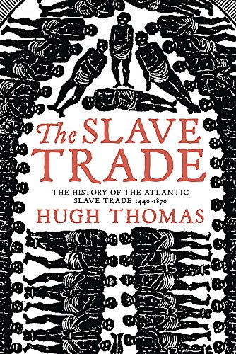 9780753820568: The Slave Trade: History of the Atlantic Slave Trade, 1440-1870
