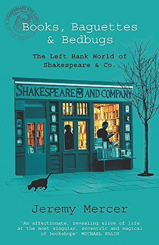 9780753820582: Books, Baguettes and Bedbugs: The Left Bank World of Shakespeare and Co