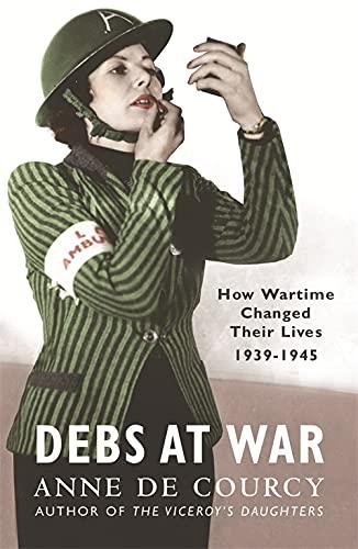 9780753820780: Debs at War: 1939-45