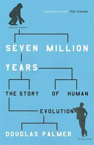 9780753820841: Seven Million Years: The Story of Human Evolution (Phoenix Press)