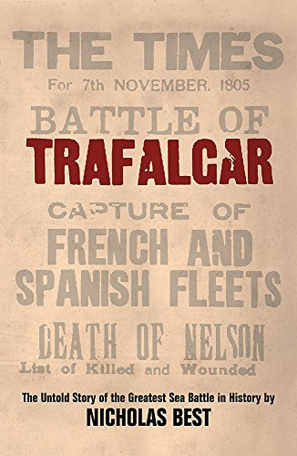 9780753820957: Trafalgar: The Untold Story of the Greatest Sea Battle in History (Phoenix Press)