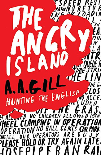 9780753820964: The Angry Island: Hunting the English