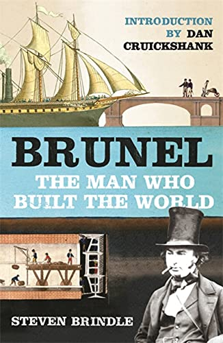 9780753821251: Brunel: The Man Who Built the World (Phoenix Press)