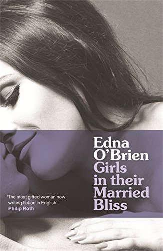 9780753821381: Girls in their Married Bliss (Country Girls Trilogy 3)