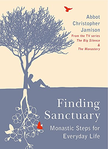 9780753821497: Finding Sanctuary: Monastic steps for Everyday Life