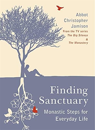 Finding Sanctuary: Fr Christopher Jamison