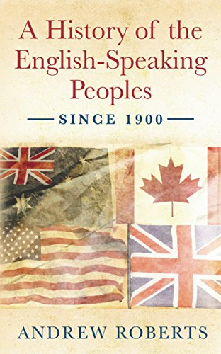 9780753821749: A History of the English-Speaking Peoples since 1900