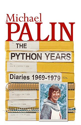9780753821770: The Python Years: Volume One: Diaries 1969-1979