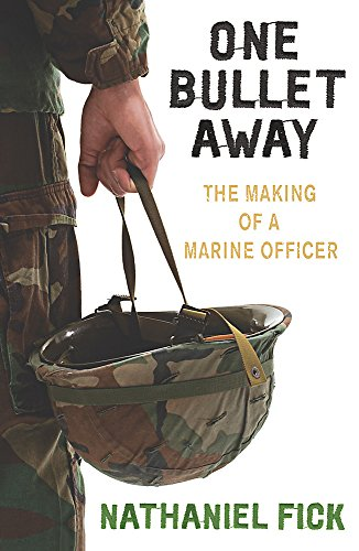 9780753821879: One Bullet Away: The making of a US Marine Officer: The Making of a Marine Officer