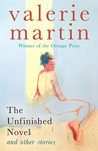 The Unfinished Novel and Other stories: Martin, Valerie