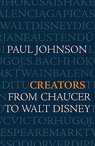 9780753822012: Creators from Chaucer to Walt Disney