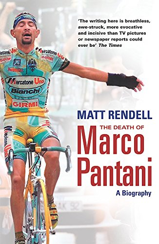 9780753822036: The Death of Marco Pantani: A Biography