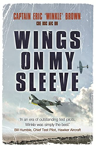 9780753822098: Wings on My Sleeve: The World's Greatest Test Pilot tells his story