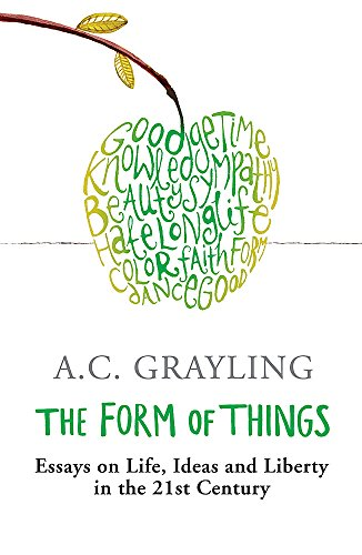 9780753822234: The Form of Things: Essays on Life, Ideas and Liberty