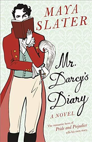 9780753822661: Mr. Darcy's Diary: The Romantic Hero of