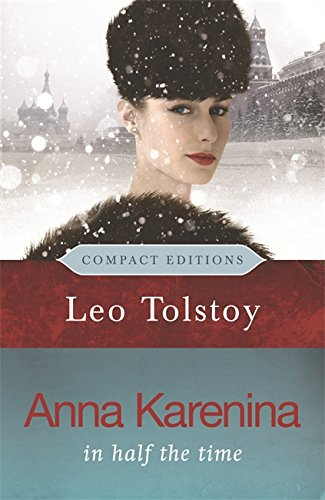 9780753822678: Anna Karenina: In Half the Time (COMPACT EDITIONS)