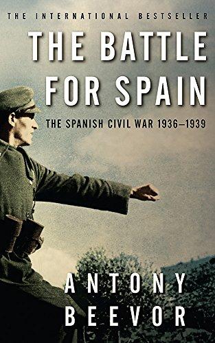 9780753822807: The Battle for Spain: The Spanish Civil War 1936-1939