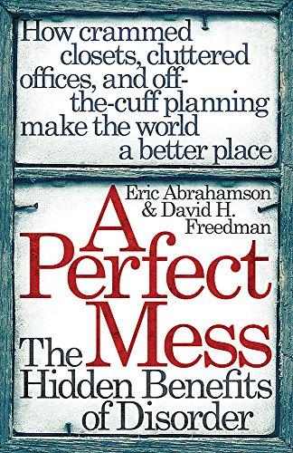 A Perfect Mess: Eric Abrahamson