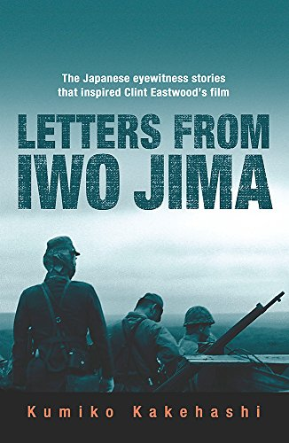 9780753823019: Letters from Iwo Jima: The Japanese Eyewitness Stories That Inspired Clint Eastwood's Film
