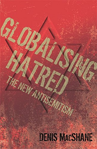 9780753823095: Globalising Hatred: The New Antisemitism