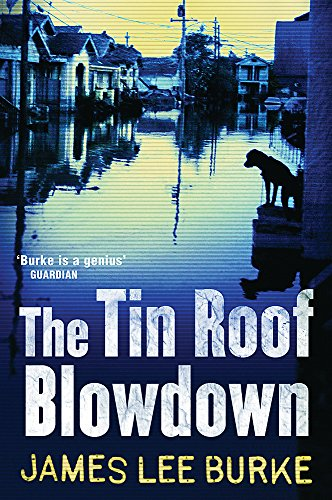 9780753823163: The Tin Roof Blowdown