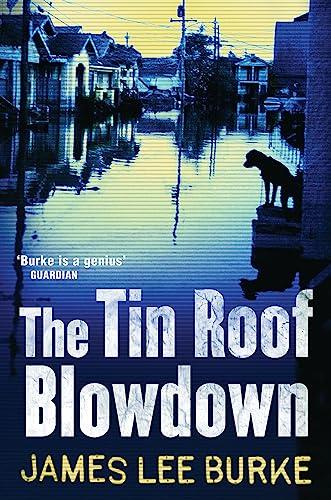 9780753823163: The Tin Roof Blowdown