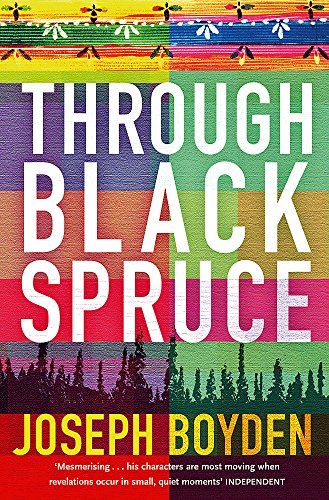 9780753823323: Through Black Spruce